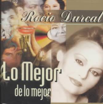 LO MEJOR:ROCIO DURCAL BY DURCAL,ROCIO (CD)