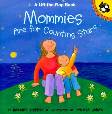 Mommies Are for Counting Stars By Ziefert, Harriet/ Jabar, Cynthia (ILT)